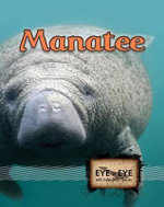 Manatees : Eye To Eye With Endangered Species - Precious McKenzie