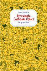 Approximate Continuum Comics - Lewis Trondheim