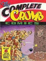 The Complete Crumb Comics : On the Crest of a Wave Vol. 6 - Robert R Crumb
