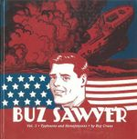 Buz Sawyer: Vol. 3 : Typhoons and Honeymoons - Roy Crane