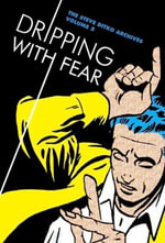 Dripping with Fear : the Steve Ditko Archives: Vol. 5 - Steve Ditko