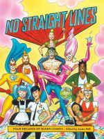 No Straight Lines : Four Decades of Queer Comics