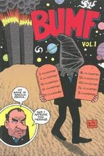 Bumf: Volume 1 : I Buggered the Kaiser - Joe Sacco