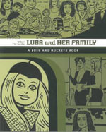 Luba and Her Family : a Love and Rockets Book - Gilbert Hernandez