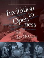 Invitation to Openness : The Jazz & Soul Photography of Les Mccann 1960-1980 - Les McCann