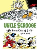 Walt Disney's Uncle Scrooge : The Seven Cities of Gold - Carl Barks