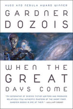 When the Great Days Come - Gardner Dozois