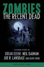 Zombies : Recent Dead - Neil Gaiman