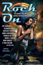 Rock on : The Greatest Hits of Science Fiction & Fantasy - F. Paul Wilson