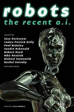 Robots : Recent A.I. - Cory Doctorow