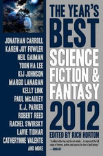 The Year's Best Science Fiction & Fantasy 2012 - Neil Gaiman