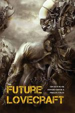 Future Lovecraft - Mari Ness