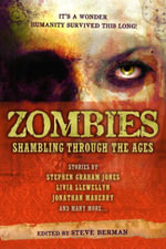 Zombies: Shambling Through the Ages : Shambling Through the Ages