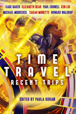 Time Travel : Recent Trips