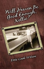 Will Heaven Be Good Enough, Nellie? - Ethel