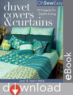 Oh Sew Easy(R) Duvet Covers & Curtains : 15 Projects for Stylish Living - Jean Wells