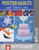Poster Quilts With Patrick Lose : 10 Festive, Fusible Quilts for Year-Round Fun - Patrick Lose