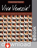 Viva Venezia : Timeless Quilts Inspired by Italian Mosaic Floors - Christine Porter