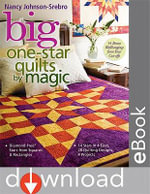 Big One Star Quilts By Magic : Diamond-Free Stars from Squares & Rectangles - 14 Stars in 4 Sizes, 28 Quilting Designs, 4 Projects - Nancy Johnson-Srebro