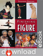 Finishing the Figure : Doll Costuming - Embellishments - Accessories - Susanna Oroyan