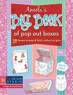 Marisa S Big Book of Pop Out Boxes : Fabric Designer S Collection 1 - C&t Publishing