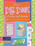 Erin S Big Book of Pop Out Boxes : 20 Boxes to Pop & Fold, Collect or Give - Erin McMorris