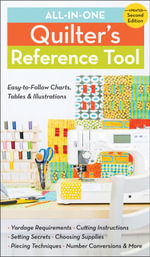All-in-One Quilter's Reference Tool : Easy-to-follow Charts, Tables & Illustrations - Harriet Hargrave