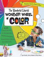 The Wonderful Colorful Wonder Wheel of Color : Activities, Stickers, Poster & More - Lynn Koolish