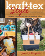 krafttex Style : krafttex Combines the Best of Leather & Fabric  Sew 27 Projects
