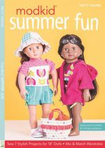 Modkid Summer Fun : Sew 7 Stylish Projects for 18
