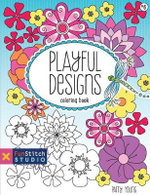 Playful Designs Coloring Book : 18 Fun Designs + See How Colors - Patty Young