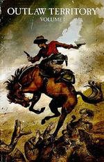 Outlaw Territory : v. 1 - Greg Pak