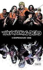 The Walking Dead : Compendium One : Walking Dead (Paperback) - Robert Kirkman