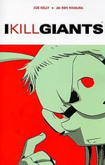 I Kill Giants - Joe Kelly