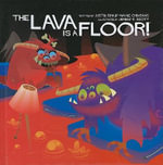 The Lava is a Floor : Ultimate Edition - Justin Shady