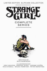 Strange Girl :  The Complete Series - Rick Remender