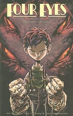 Four Eyes : Forged in Flames v. 1 - Joe Kelly