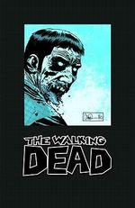 The Walking Dead Omnibus : Volume 3 - Charlie Adlard