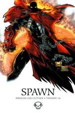 Spawn Origins : Volume 16 - Greg Capullo
