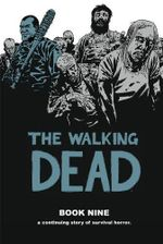 The Walking Dead : Volume 9 - Cliff Rathburn