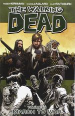The Walking Dead : March to War : Volume 19 - Charlie Adlard