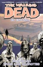 The Walking Dead : Securidad Tras Los Barrotes Volume 3 - Robert Kirkman