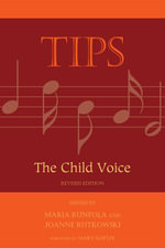 Tips : The Child Voice - Runfola/Rutkowski