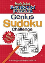 Uncle John's Bathroom Puzzler Genius Sudoku - Bathroom Reader's Hysterical Society