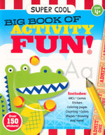 Super Cool Big Book of Activity Fun! - Sandy Phan