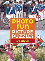People : Photo Fun Picture Puzzles Series - Thunder Bay Press