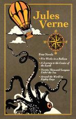 Jules Verne : Four Novels - Jules Verne