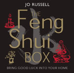 The Feng Shui Box : Bring Good Luck to Your Home - Jo Russell