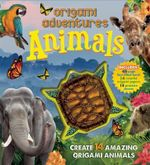Origami Adventures : Animals - Nick Robinson