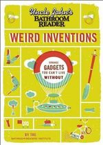 Uncle John's Bathroom Reader Weird Inventions - Bathroom Readers' Institute